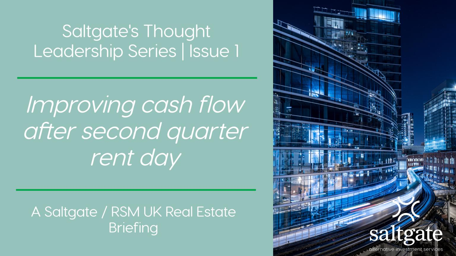 Improving cash flow after second quarter rent day